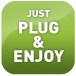 Plug & Enjoy